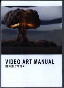 Video Art: A Manual